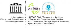 UNESCO Chair Transforming the Lives of People with Disabilities, their families and communities through Physical education, Sport, recreation and fitness.